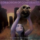 CORROSION OF CONFORMITY - No Cross No Crown (12