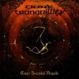DARK TRANQUILLITY - Enter Suicidal Angels (12