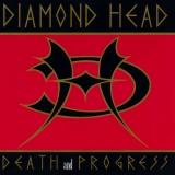 DIAMOND HEAD - Death And Progress (12