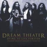 DREAM THEATER - Dying To Live Forever - Vol.1 (12