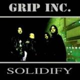 GRIP INC. (SLAYER) - Solidify (12