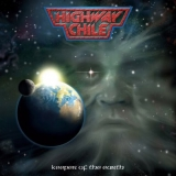 HIGHWAY CHILE - Keeper Of The Earth (12