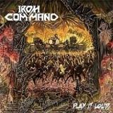 IRON COMMAND - Play It Loud (12