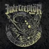 INTERCEPTOR - Loud Whispers Of Hell (7
