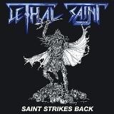 LETHAL SAINT - Saint Strikes Back (7