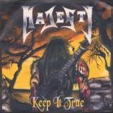 MAJESTY - Keep It True (7
