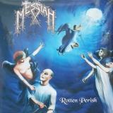 MESSIAH - Rotten Perish (12