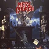 METAL CHURCH - Damned If You Do (12