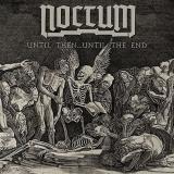 NOCTUM - Until Then Until The End (7