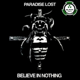 PARADISE LOST - Believe In Nothing (12
