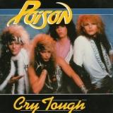 POISON (US) - Cry Tough (7