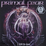 PRIMAL FEAR - I Will Be Gone (12