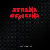STRANA OFFICINA - The Faith (remastered) (12
