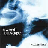 SWEET SAVAGE (NWOBHM) - Killing Time (12