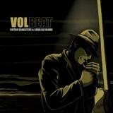 VOLBEAT - Guitar Gangsters (12