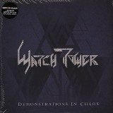 WATCHTOWER - Demonstrations In Chaos (12