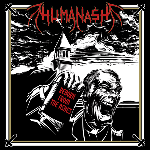 HUMANASH, REBORN FROM THE ASHES, DEATH SS
