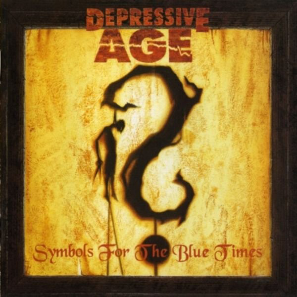 Depressive Age, Depressive Age symbols for the blue Times, Jolly Roger Records