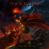 DARKING, STEAL THE FIRE, DOMINE, EPIC METAL